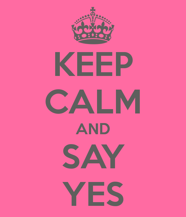 Keep-calm-and-say-yes-101